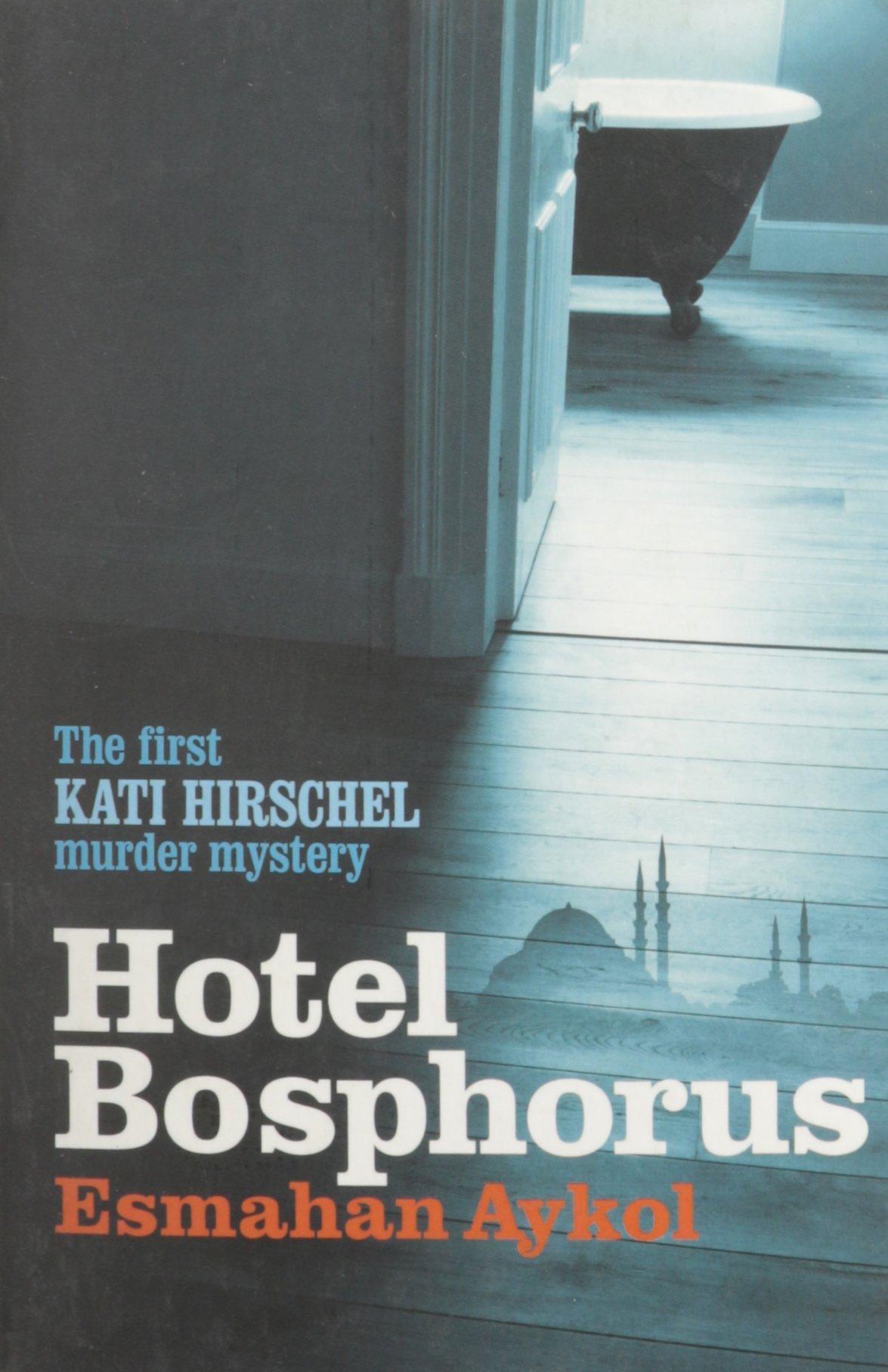Hotel Bosphorus (Kati Hirschel Murder Mystery) pdf epub