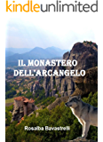 Il Monastero dell'Arcangelo