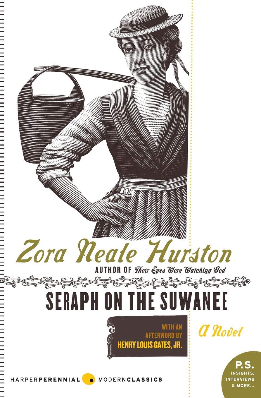 Seraph on the Suwanee: A Novel: Zora Neale Hurston: 9780061651113:  Amazon.com: Books