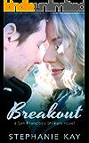 Breakout (San Francisco Strikers Book 1)