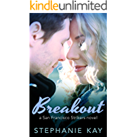 Breakout (San Francisco Strikers Book 1)