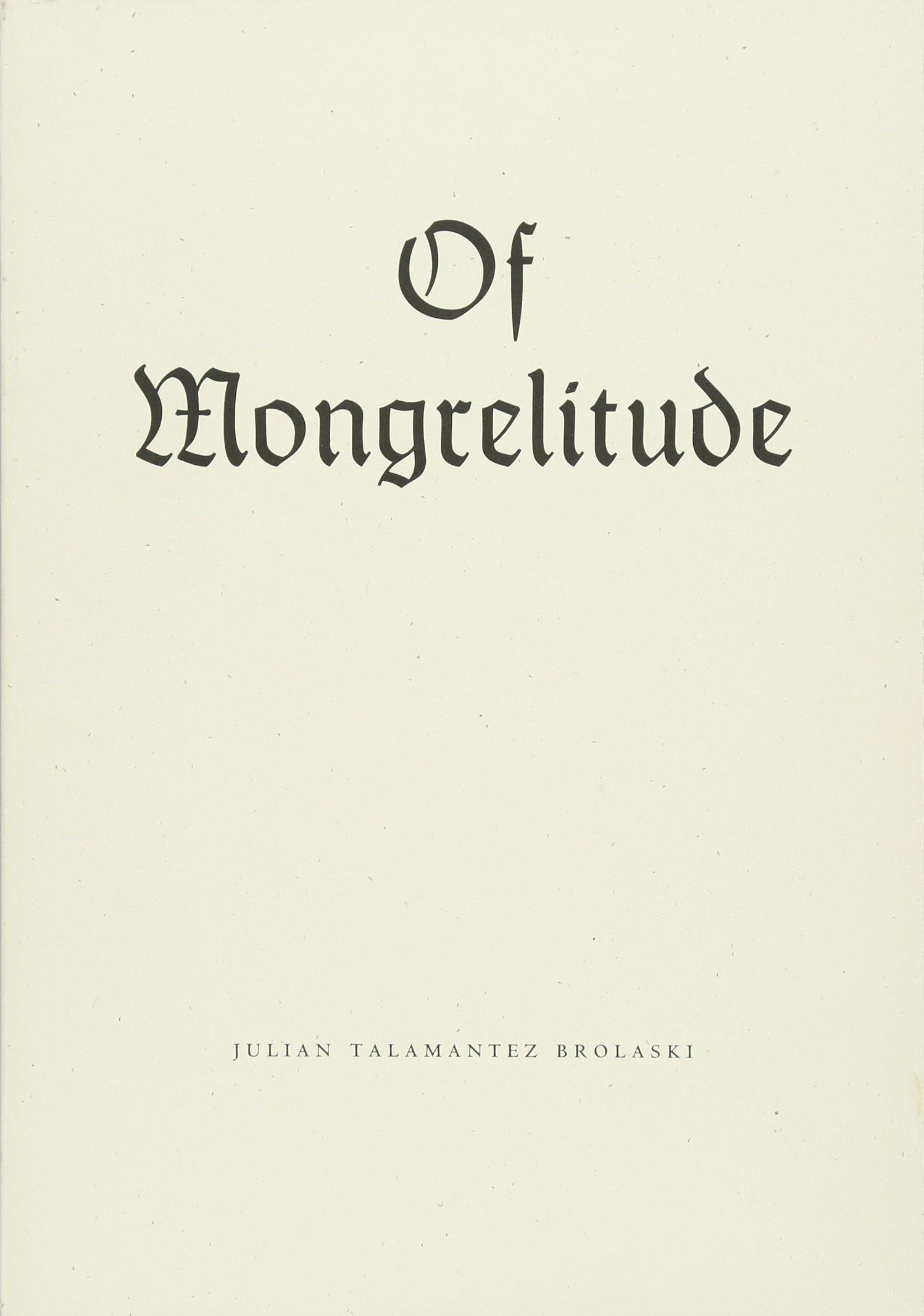 Read Online Of Mongrelitude ebook