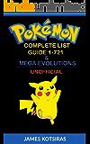 Pokemon Complete List Guide 1-721 & Mega Evolutions: Unofficial Book (Pokemon Pokedex Guide)