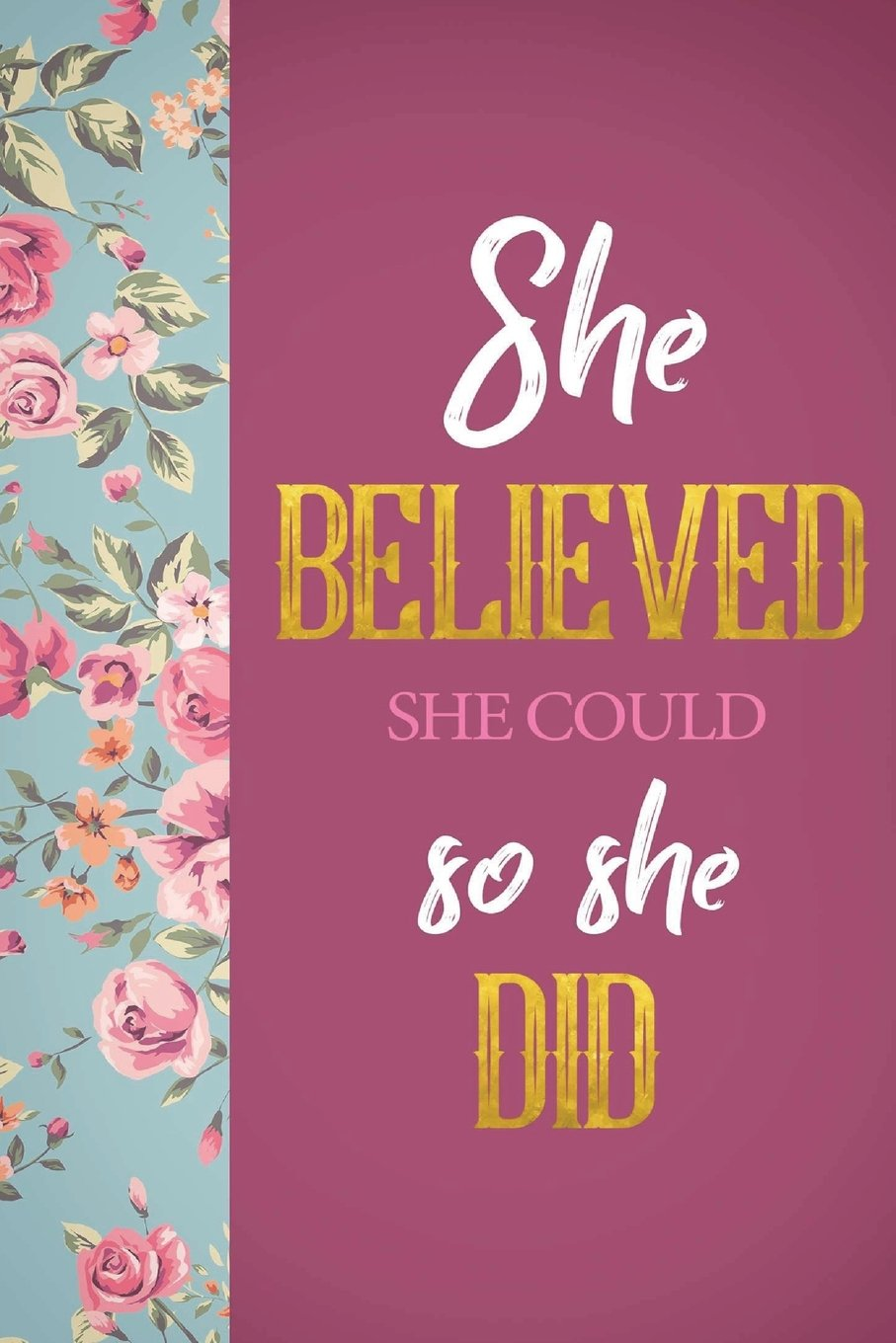 She Believed She Could So She Did: Accountable Planner 2018-2019 18-Month  Yearly Calendar, Monthly Calendar, Weekly Calendar, Daily Organizer Agenda  ...