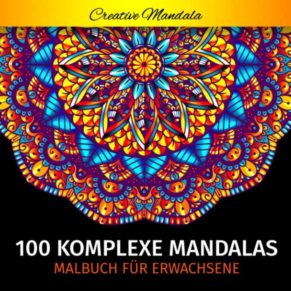 30 Komplexe Mandalas - Mandala Malbuch für Erwachsene: 30