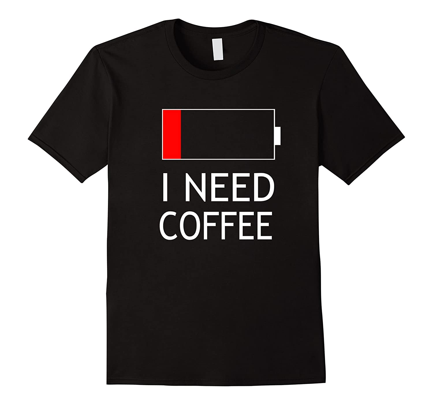 But first I need coffee t shirt with low battery graphic-TD