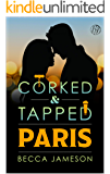 Paris (Corked and Tapped Book 11)