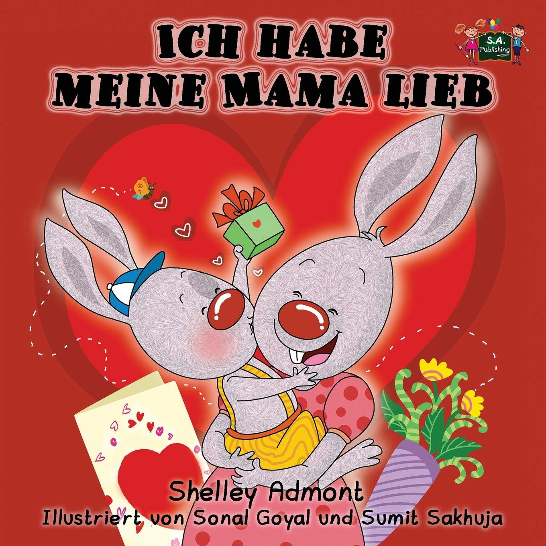 Kinderbuch: Ich habe meine Mama lieb (German children's books): German kids books, kinderbücher deutsch (German Bedtime Collection) (German Edition) pdf