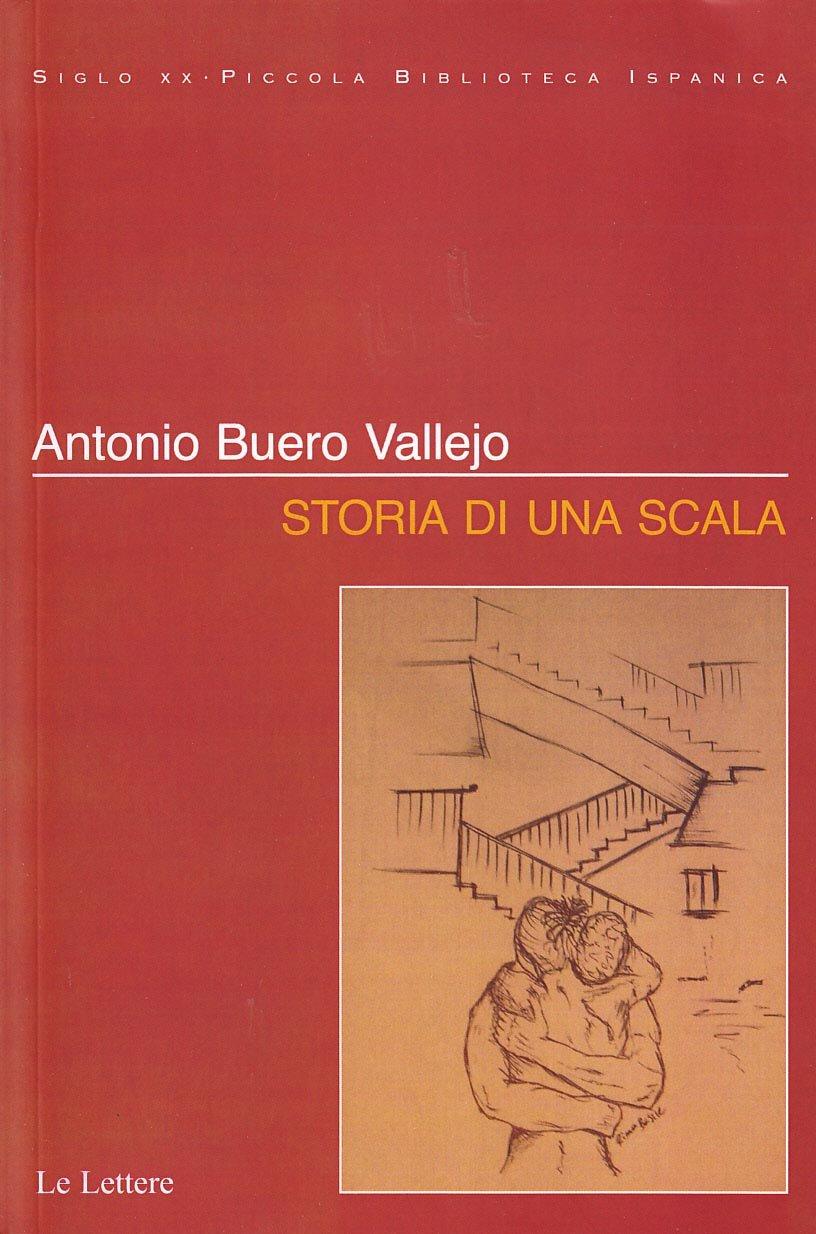 Storia di una scala (Siglo XX): Amazon.es: Buero Vallejo, Antonio, Orazi, V., Brunetti, F.: Libros en idiomas extranjeros