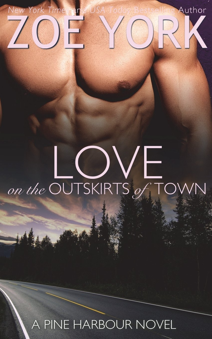 Love on the Outskirts of Town (Pine Harbour) pdf