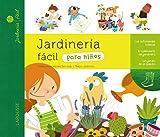Jardinería fácil para niños (Larousse - Infantil / Juvenil - Castellano - A Partir De 5/6 Años)