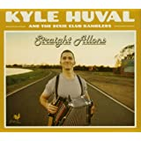 Kyle Huval and the Dixie Club Ramblers-Straight