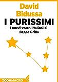 I Purissimi: I nuovi vecchi italiani di Beppe Grillo
