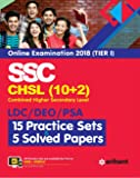 SSC CHSL (10+2) Combined Higher Secondary Level 15 Practice Sets & Solved Papers