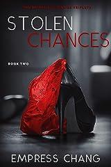 Stolen Chances (The Meikle Billionaire Triplets Book Two) Kindle Edition