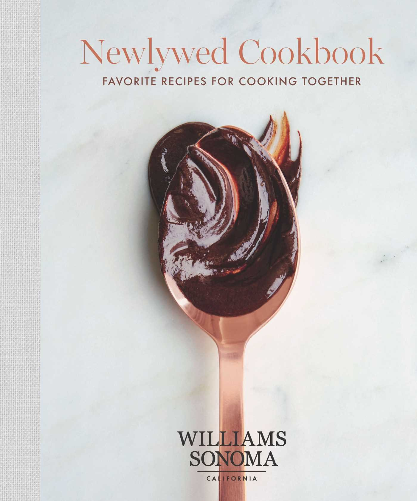 The Newlywed Cookbook: Favorite Recipes for Cooking Together (Williams Sonoma) PDF
