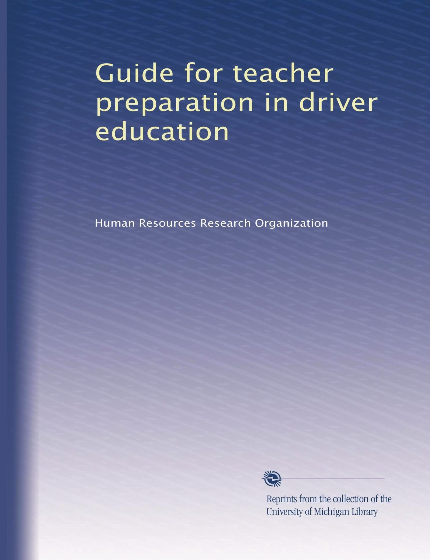 Guide for teacher preparation in driver education
