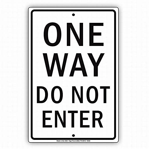 Fluse One Way Do Not Enter Traffic Hard Vintage Metal Art ...