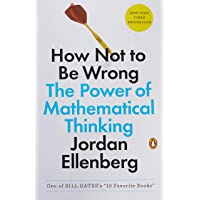 How Not To Be Wrong. The Power Of