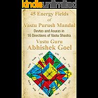 45 Energy Fields of Vastu Purush Mandal: Devtas and Asuras in 16 Directions of Vastu Shastra