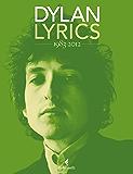 Lyrics 1983-2012 (Bob Dylan, Lyrics)