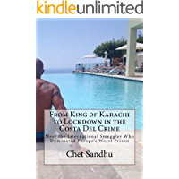 From King of Karachi to Lockdown in the Costa Del Crime: Meet the International Smuggler Who Dominated Europe's Worst…
