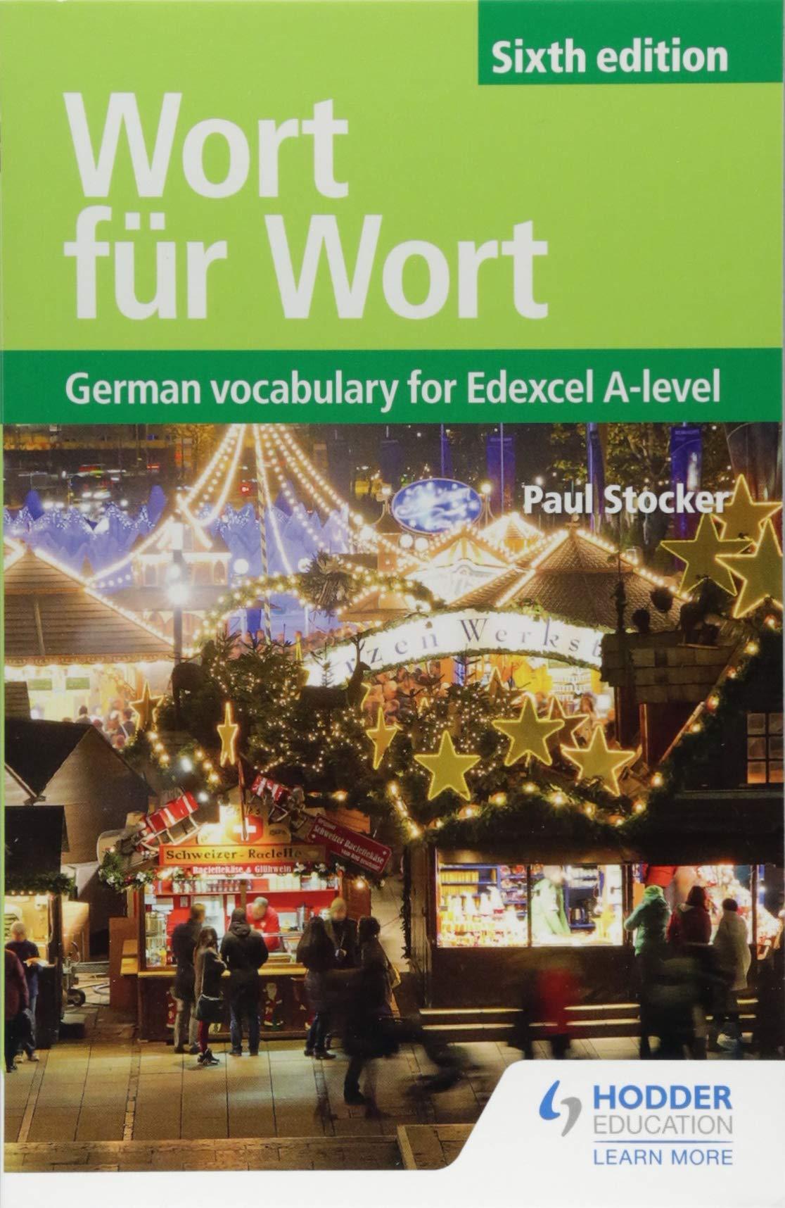 Wort für Wort Sixth Edition: German Vocabulary for Edexcel A-level
