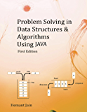 Problem Solving in Data Structures & Algorithms Using Java: Programming Interview Guide