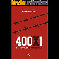 400x1: Uma história do Comando Vermelho