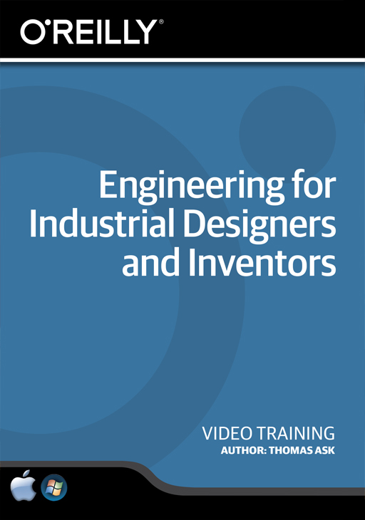Engineering for Industrial Designers and Inventors [Online Code] by O'Reilly Media