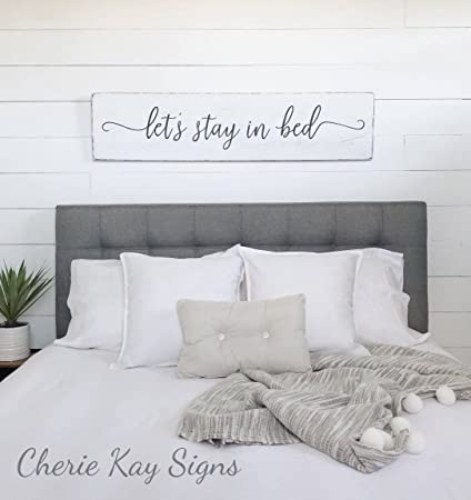 Lets Stay In Bed Farmhouse Bedroom Wood Sign Farmhouse Wall Decor Rustic Wood Sign 24 X 5 7