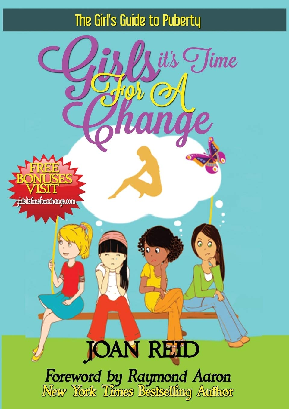 Girls It's Time For A Change: The Girl's Guide To Puberty