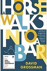 A Horse Walks into a Bar (Winner of the International Man Booker Prize 2017) Paperback