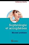 Sophrologie et acouphènes (Développement personnel et accompagnement)