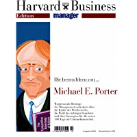 Harvard Business Manager Edition 1/2006: Die besten Ideen von Michael E. Porter