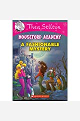 Thea Stilton Mouseford Academy #8: A Fashionable Mystery Paperback