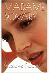 MADAME BOVARY: édition originale, illustration moderne (French Edition) Kindle Edition
