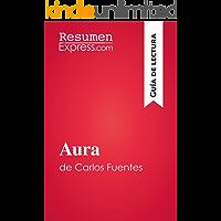 Aura de Carlos Fuentes (Guía de lectura): Resumen y análisis completo