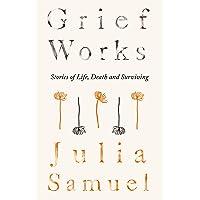 Grief Works