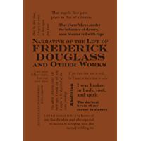 Narrative of the Life of Frederick Douglass and Other Works (Word Cloud Classics) (English Edition)
