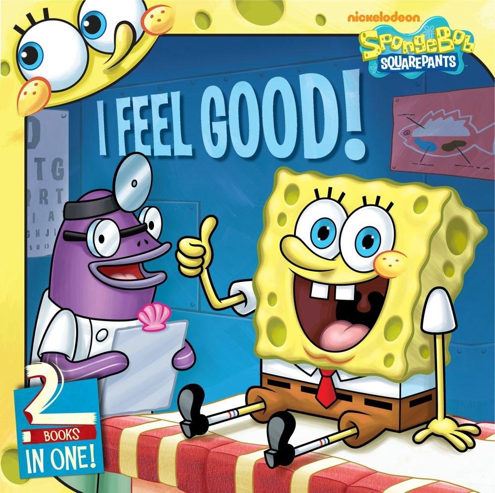 i feel good spongebob goes to the doctor behold no cavities