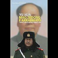 Mao Zedong è arrabbiato: Verità e menzogne dal pianeta Cina