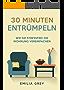 30 Minuten Entrümpeln: Wie Sie stressfrei die Wohnung vereinfachen