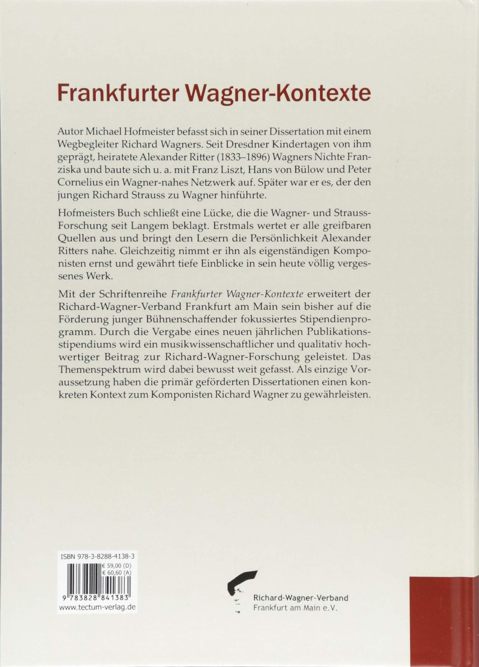 Alexander Ritter: Leben und Werk eines Komponisten zwischen Wagner ...