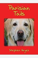 Parisian Tails Kindle Edition