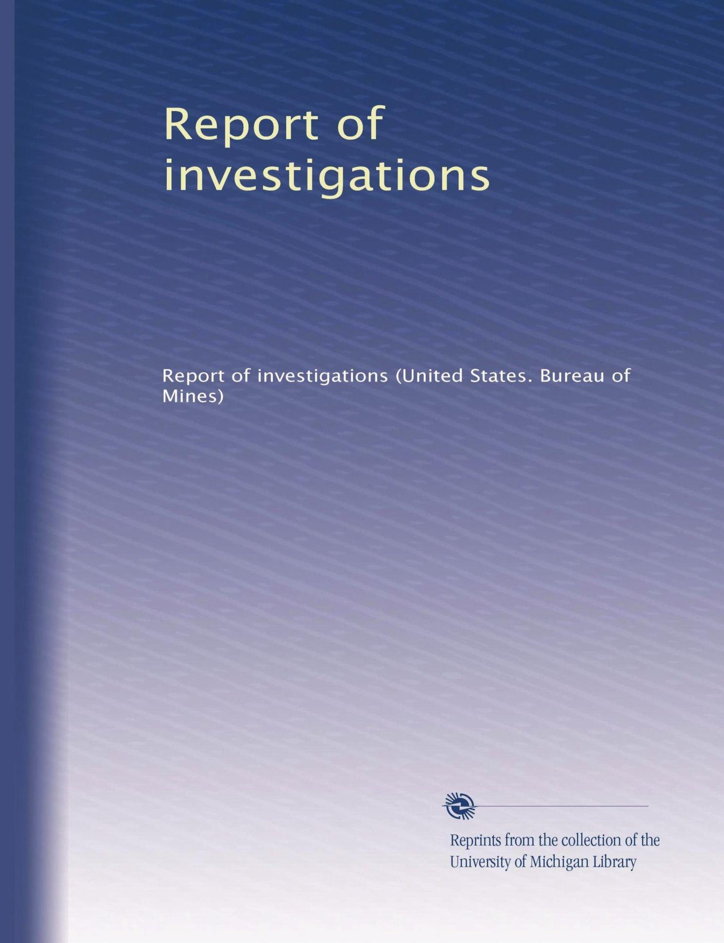 Read Online Report of investigations (Volume 203) pdf epub