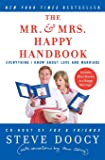The Mr. & Mrs. Happy Handbook: Everything I Know About Love and Marriage (with corrections by Mrs. Doocy)