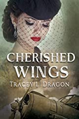 Cherished Wings (Return to the Home Front Book 1) Kindle Edition