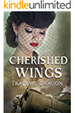 Cherished Wings (Return to the Home Front Book 1)