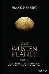 Der Wüstenplanet: Roman (Der Wüstenplanet - neu übersetzt 1) (German Edition) Kindle Edition